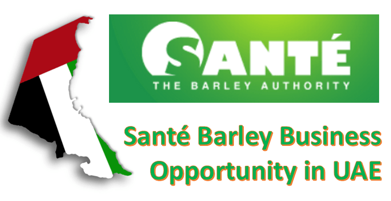 Sante Barley business in UAE